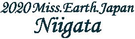 MISS EARTH JAPAN NIIGATA 2018