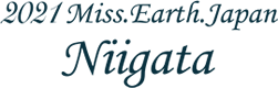 MISS EARTH JAPAN NIIGATA 2021